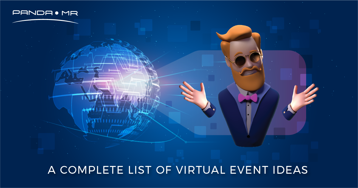 A COMPLETE LIST OF VIRTUAL EVENT IDEAS